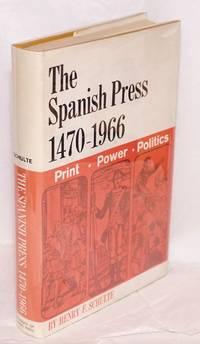 The Spanish press 1470-1966; print, power, and politics