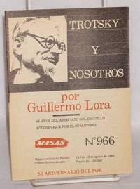 Trotsky y nosotros: 45 años del asesinato del caudillo bolchevique por el Stalinismo