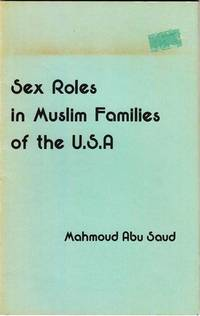 Sex Roles in Muslim Families of the USA