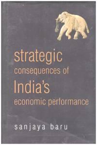 image of STRATEGIC CONSEQUENCES OF INDIA'S ECONOMIC PERFORMANCE