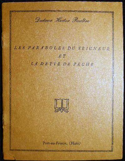 Port-au-Prince, Haiti: Author Published, 1935. 14 pages; printed at La Presse Evangelique D'Haiti Po...