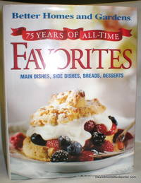 image of 75 Years of All-Time Favorites; Main Dishes, Side Dishes, Breads, Desserts