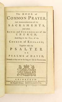 THE BOOK OF COMMON PRAYER. [and] A COMPANION TO THE ALTAR. [with] A NEW VERSION OF THE PSALMS OF DAVID