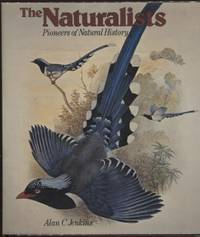 The Naturalists ;  Pioneers of Natural History  Pioneers of Natural History