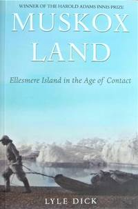 image of Muskox Land. Ellesmere Island in the Age of Contact