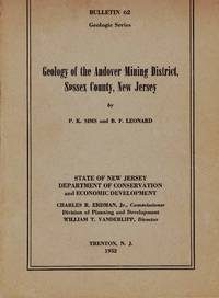 GEOLOGY OF THE ANDOVER MINING DISTRICT, SUSSEX COUNTY, NEW JERSEY Bulletin  62, Geological Series