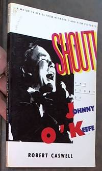 image of Shout: The Story of Johnny O'Keefe
