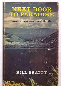 image of Next Door to Paradise Australia's Countless Islands