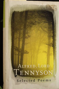 image of Alfred, Lord Tennyson: Selected Poems