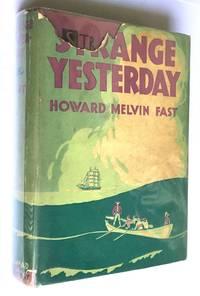 Strange Yesterday [first edition, inscribed]