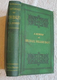 A Memoir of Michael William Balfe