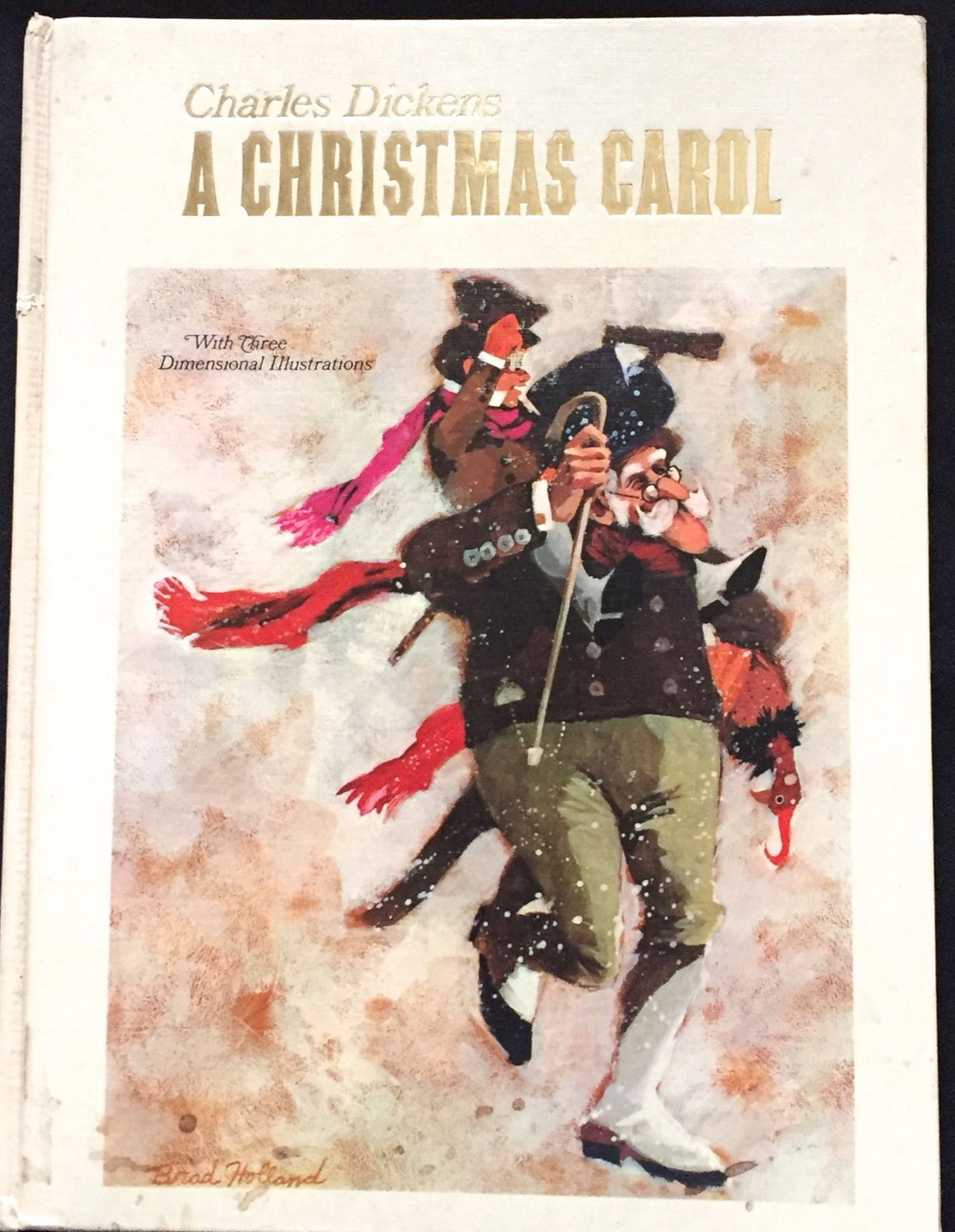 A Christmas Carol / by Charles Dickens; Illustrated for Hallmark Cards / by Brad Holland by ...