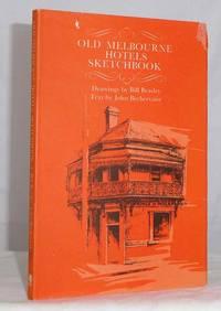 Old Melbourne Hotels Sketchbook
