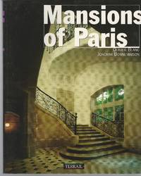 "Mansions of Paris by  Oliver and Joachim Bonnemaison Blanc - Paperback - ""First Edition, First Printing"" - 1998 - from Charing Cross Road Booksellers (SKU: 20170322)"