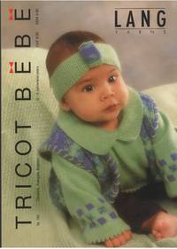 Tricot BŽbŽ, Nr. 130 by Lang Yarns - Paperback - from Mayflower Needlework Books and Biblio.com