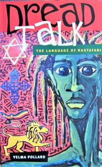 image of Dread Talk: The Language of Rastafari