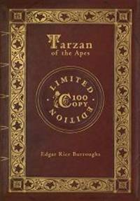 image of Tarzan of the Apes (100 Copy Limited Edition)