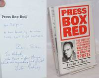 Press box red; the story of Lester Rodney, the Communist who helped break the color line in American sports.  Foreword by Jules Tygiel