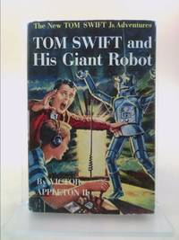 Tom Swift and His Giant Robot (The New Tom Swift Jr. Adventures, Book 4) by Victor Appleton II - Hardcover - 1954 - from ThriftBooks and Biblio.com