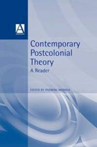 Contemporary Postcolonial Theory: A Reader by Padmini Mongia - 1997-04-08