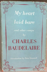 My Heart Laid Bare and Other Prose Writings