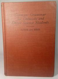 GERMAN GRAMMAR FOR CHEMISTS AND OTHER SCIENCE STUDENTS