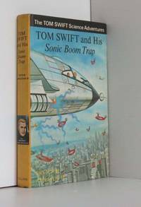 Tom Swift and His Sonic Boom Trap by  Victor Appleton II - 1st Edition 1st Printing - 1969 - from Durdles Books (IOBA) and Biblio.com