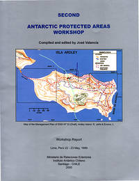 Second Antarctic Protected Areas Workshop: Lima, Peru, 22-23 May, 1999