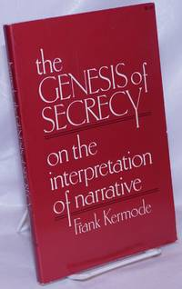 image of The Genesis of Secrecy: On the Interpretation of Narrative (The Charles Eliot Norton Lectures)