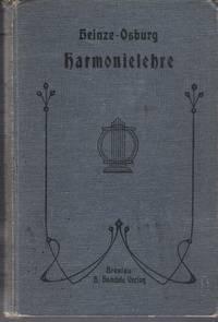 Theoretisch-praktische Harmonielehre für Seminaristen, Lehrer, Organisten und Freunde der Tonkunst