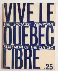 image of Vive le Québec libre: the Socialist viewpoint statement of the LSA-LSO