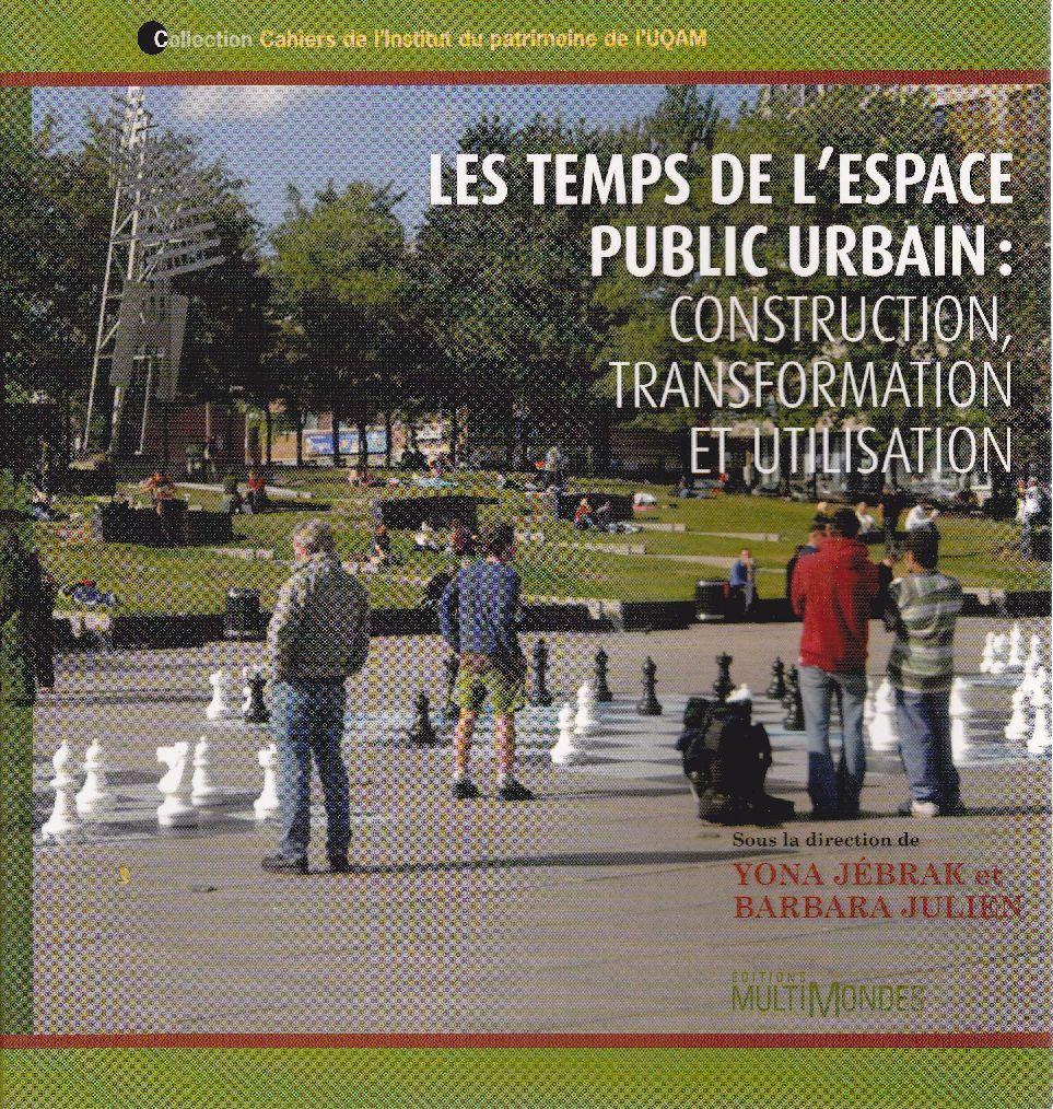 Les temps de l 39 espace public urbain construction for Les espaces publics urbains