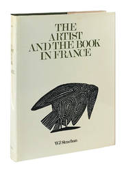image of The Artist and the Book in France: The 20th Century Livre d'artiste