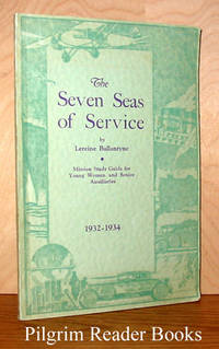 The Seven Seas of Service: 1932-1934.