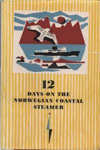 12 Days on the Norwegian Coastal Steamer