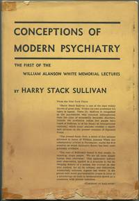 image of Conceptions of Modern Psychiatry: The First William Alanson White Memorial Lectures