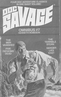 Doc Savage: Omnibus #7, the men vanished; five fathoms dead, the terrible stork, danger lies east