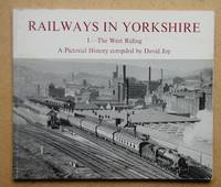 Railways In Yorkshire 1. The West Riding.