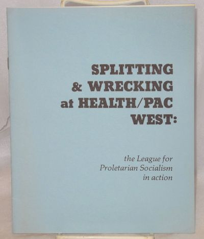 : the authors, 1976. 12p., staplebound pamphlet, 7x8.5 inches, very good. Accuses the League for Pro...