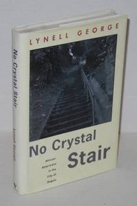 No crystal stair; African Americans in the city of Angels