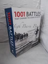 image of 1001 Battles That Changed The Course of History