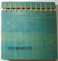 Ten Moments