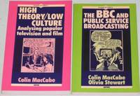 Images of Culture Series: (2 books) High Theory/Low Culture: Analysing Popular Television and Film  (with) The BBC and Public Service Broadcasting