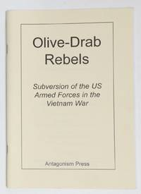image of Olive-drab rebels: subversion of the US Armed Forces in the Vietnam War