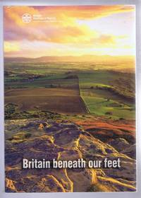 Britain Beneath Our Feet. An Atlas of digital information on Britain's land quality, underground hazards, resources and geology. British Geological Survey Occasional Publication No. 4. Includes disc