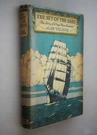 The set of the sails : the story of a Cape Horn Seaman