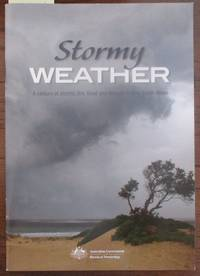 Stormy Weather: A Century of Storms, Fire, Flood and Drought in New South Wales