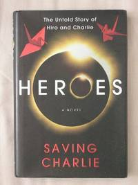Heroes, Saving Charlie: The Untold Story of Hiro and Charlie