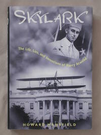 Skylark: The Life, Lies, and Inventions of Harry Atwood