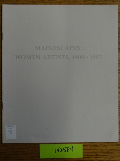 Ogunquit, Me: The Ogunquit Museum of American Art, 1995. Softcover. G+ (Label & few marks from previ...